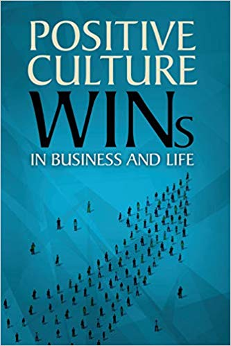 Gary Wilbers' book, Positive Culture Wins in Business and Life