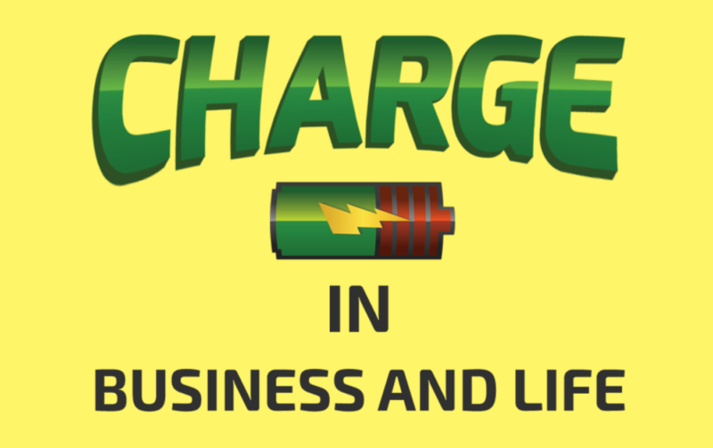 CHARGE in Business and Life Podcast Logo